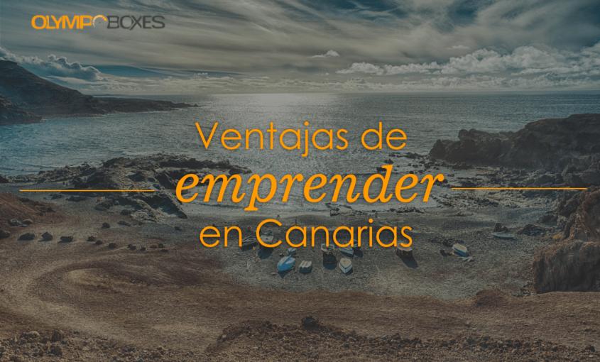 Ventaja emprender Canarias